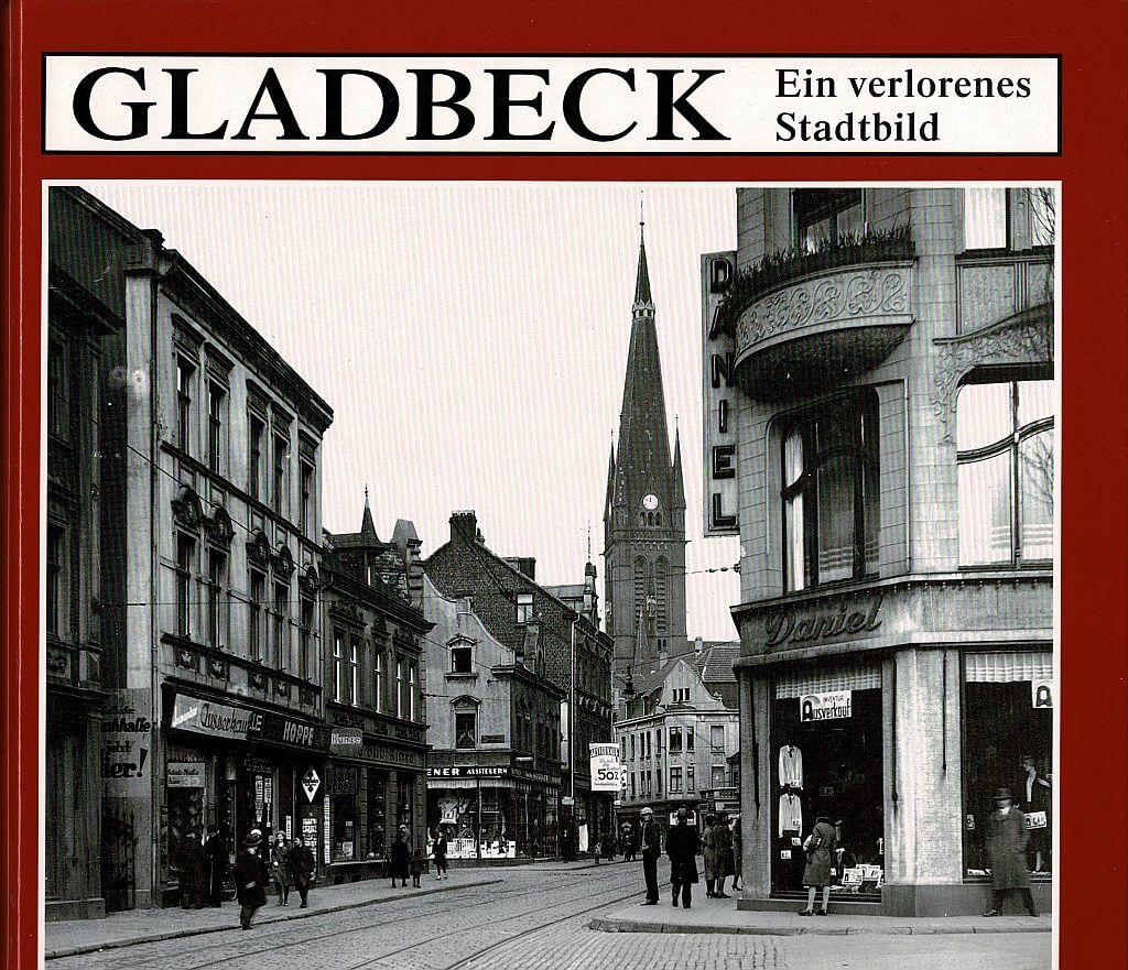Gladbeck Literatur Verlorenes Stadtbild